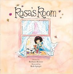 Rosa's Room: Barbara Bottner, Beth Spiegel: 9781561457762: Amazon.com: Books