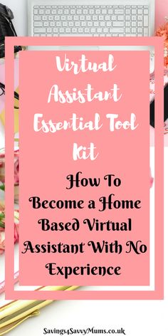 This is how to become a home based virtual assistant with no experience. This post contains the virtual assistants Essential Toolkit and talks you through your first steps into getting your first client by Laura at Savings 4 Savvy Mums. Home Based Jobs, Work From Home Jobs, Make Money From Home, Way To Make Money, Money Fast, Virtual Assistant Services, Be Your Own Boss, Online Work, Extra Money