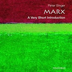In Marx: A Very Short Introduction, Peter Singer identifies the central vision that unifies Marx's thought, enabling us to grasp Marx's views as a whole. He sees him as a philosopher primarily concerned with human freedom, rather than as an economist or a social scientist. Marx: A Very Short Introduction #Audible