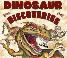 Gail Gibbons presents the theories about the history of dinosaurs, along with amazing facts about dinosaur discoveries. HC 9780823419715 PB 9780823420308 Ages 4-8