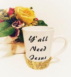 Y'all Need Jesus Mug Glitter Dipped Mug Christian Coffee
