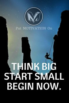 Think Big Start Small Now. Follow all our motivational and inspirational quotes. Follow the link to Get our Motivational and Inspirational Apparel and Home Décor. #quote #quotes #qotd #quoteoftheday #motivation #inspiredaily #inspiration #entrepreneurship #goals #dreams #hustle #grind #successquotes #businessquotes #lifestyle #success #fitness #businessman #businessWoman #Inspirational