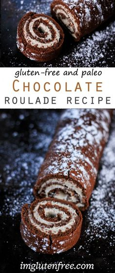 Chocolate Roulade Recipe (Gluten Free and Paleo Friendly)! It's way easier than you think and looks absolutely gorgeous!