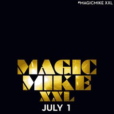 The #MagicMikeXXL men are on the prowl. Catch them in theaters starting July 1st. You're in for some fun surprise and will be back for seconds.