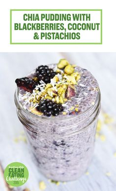 Day 5 Of The 2015 Clean Eating Challenge - Chia Pudding with Blackberries, Pistachios, and Coconut Whole 30 Recipes, Whole Food Recipes, Cooking Recipes, Cooking Fish, Cooking Games, Coconut Chia Pudding, Chai Pudding, Pistachio Pudding, Healthy Snacks
