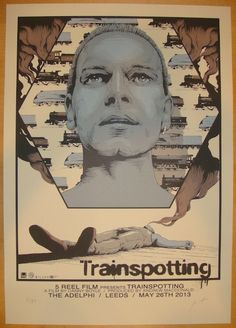 "2013 ""Trainspotting"" - Silkscreen Movie Poster by Joe Wilson"