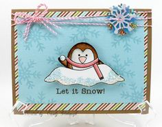 LET IT SNOW by Candy S. - Cards and Paper Crafts at Splitcoaststampers