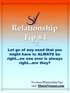 Relationship Tips. #4: Letting Go of the Need to Be Right