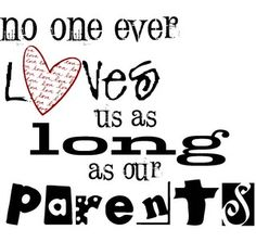 Quotes about parents love wisdom of life parents love is endless - Collection Of Inspiring Quotes, Sayings, Images Love Your Parents, I Love My Son, Mothers Love, To My Daughter, Words Quotes, Me Quotes, Famous Quotes, My Children Quotes, Child Quotes