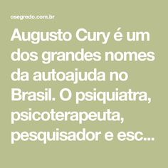 13 Melhores Imagens De Frases Augusto Cury Thinking About You