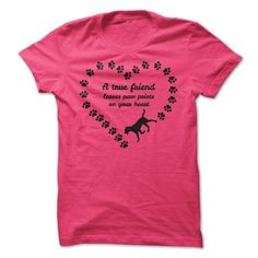 A true friend leaves paw prints on your heart! Best Tshirt 2015