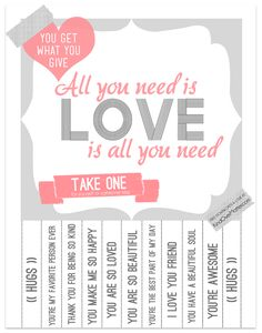 Free Printable Tear Off Poster : Love Is All You Need ( * idea: tear off poster)