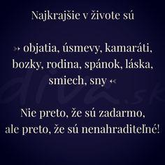 #mudrost #dna #priatelia #bozk #objatie #laska #realita #motivacia #narocny #krasny #nenahraditelny #zivot