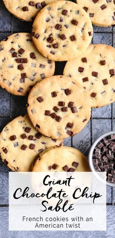 A delicious recipe for a French-style chocolate chip sablé cookie.