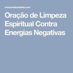 Oração de Limpeza Espiritual Contra Energias Negativas