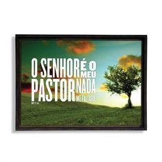 """Quadro decorativo - Salmos 23:1 """"O senhor é o meu pastor; nada me faltará."""""""