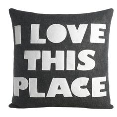 FREE SHIPPING! Shop AllModern for Alexandra Ferguson I Love This Place Polyester Felt Throw Pillow - Great Deals on all  products with the best selection to choose from!
