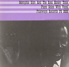 Memphis Slim and the Honky-Tonk Sound | Smithsonian Folkways