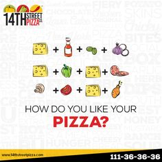 How do you like your PIZZA? grin emoticon ‪#‎14thStreetPizza‬ ‪#‎OriginallyYours‬ ‪#‎NewLook‬  Call Now 111-36-36-36 or Visit www.14thstreetpizza.com