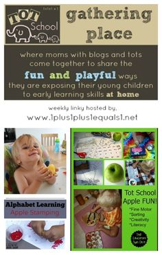 Tot School Gathering Place Week 88 ~ Apple Fun and more!