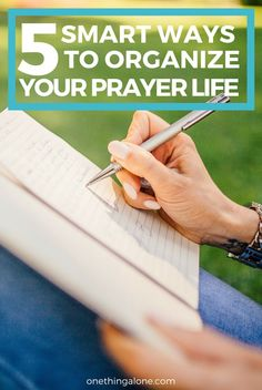 If you feel like your prayer life is a mess, you'll want to read these 5 smart ways to organize your prayer life.