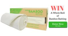 Here's Your chance to win a Whole Roll of Bamboo Batting... Perfect for completing all those Unfinished Projects :-) Entries close 31st June midnight AEST. Click Here and Enter for Free to Win. http://upvir.al/ref/pU14373151