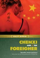 Set around the time of the 1989 Tiananmen Square massacre and inspired by the author's time spent in China as a teenager, Chenxi and the Foreigner crackles with emotion, ideas and authenticity