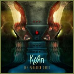 Name: Korn – The Paradigm Shift Genre: Nu- Metal / Alternative Metal Year: 2013 Format: Mp3 Quality: 320 kbps Description: Studio Album! Tracklist: 01 – Prey For Me (3:36) 02 – Love And Meth (4:03) 03 – What We Do (4:07) 04 – Spike In My Veins (4:25) 05 – Mass Hysteria (4:04) 06 – …