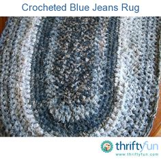 This rug is made from about ten pairs of old, worn denim blue jeans in various shades of blue.