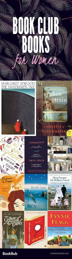 11 books to read with your book club. These great fiction novels make great books for women, too.