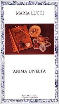 Intervista di Alessia Mocci a Maria Lucci ed al suo Anima Divelta