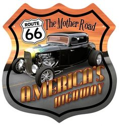 Cool Route 66 Hotrod Metal Sign adds unique decor to your home or business. Every Route 66 Hot Rod Car collector would love this unusual gift. All Route 66 Hotrod Tin Signs are pre-drilled and ready to hang. Route 66 Sign, Old Route 66, Route 66 Road Trip, Historic Route 66, Travel Route, Garage Signs, Garage Art, Images Vintage, Vintage Diy