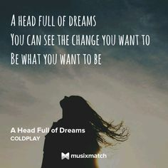 A Head Full of Dreams - Coldplay love you