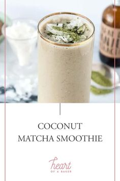 Looking for an easy vegan smoothie recipe? Click through to find out how to make this Coconut Matcha Smoothie! | Heart of a Baker #easysmoothierecipe #vegansmoothie