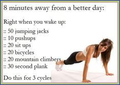 Morning work out, no excuses for time. Do it in the morning or before you go to bed or before you shower. Get it, no excuses