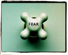 """""""The things we fear the most, have already happened to us"""""""