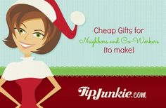 """Cheap Gifts for Neighbors and Co-Workers {to make}. Contains links to several """"frugal gifts to make"""" tutorials."""