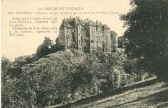 BOUSSAC, château sur un rocher à pic au bord de la petite Creuse - Bfm Limoges.