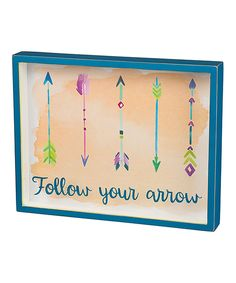 Look at this 'Follow Your Arrow' Box Sign on #zulily today!