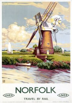 Norfolk 3 LNER Railways Vintage Windmill Picture Old Advert Retro Poster Posters Uk, Train Posters, Railway Posters, Graphic Posters, Retro Posters, Vintage Films, Vintage Art, Poster Size Prints, Art Prints