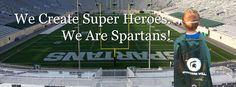 We create Super Heroes. We are Spartans!