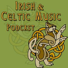 Irish and Celtic Music Podcast by Marc Gunn on Apple Podcasts