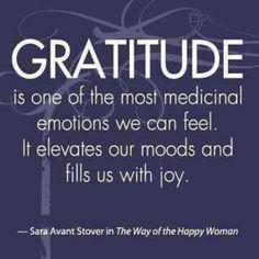 Gratitude heals heartbreak, is an antidote against bitterness and an immunization for discontentment.