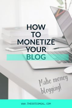 How To Monetize Your Blog - 4 Effective Ways To Monetize Your Blog Make Money Blogging, Make Money Online, How To Make Money, Native Advertising, Creating Passive Income, Passion Project, Blogging For Beginners, How To Start A Blog, Create