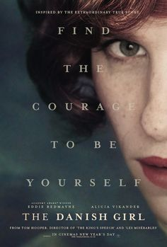 the danish girl - UK - poster - movie Such a beautiful and eye opening film. Eddie Redmayne's acting was truly awe inspiring