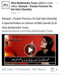 Daniyal Fizaien Purnoor Ho Gai Hain (Qasida)  A Special Kalam on Zahoor of Bibi Zainab (S.A)  Has Been Uploded On Our YouTube/DailyMotion Channel  Also Uploaded On  Our Official Facebook Page Shia Multimedia Team  Facebook Page Link:  http://ift.tt/1L35z55
