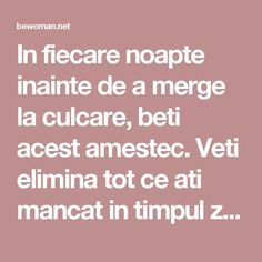 In fiecare noapte inainte de a merge la culcare, beti acest amestec. Veti elimina tot ce ati mancat in timpul zilei, deoarece topeste grasimea in 8 ore – BEwoman.net Bariatric Recipes, Diet Recipes, Pavlova, Metabolism, Fitness Inspiration, Natural Remedies, Health Care, The Cure, Food And Drink