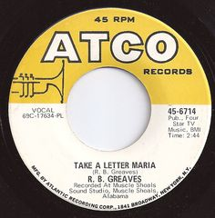 Take A Letter Maria / R. B. Greaves / #2 on Billboard