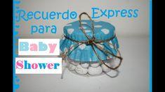 Recuerdo Express para Baby Shower - Tutorial - DIY - AnabelMonGar