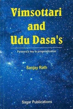Vimsottari and Udu Dasa's (Parasara's Key to Prognostication) by Sanjay Rath Key, Unique Key